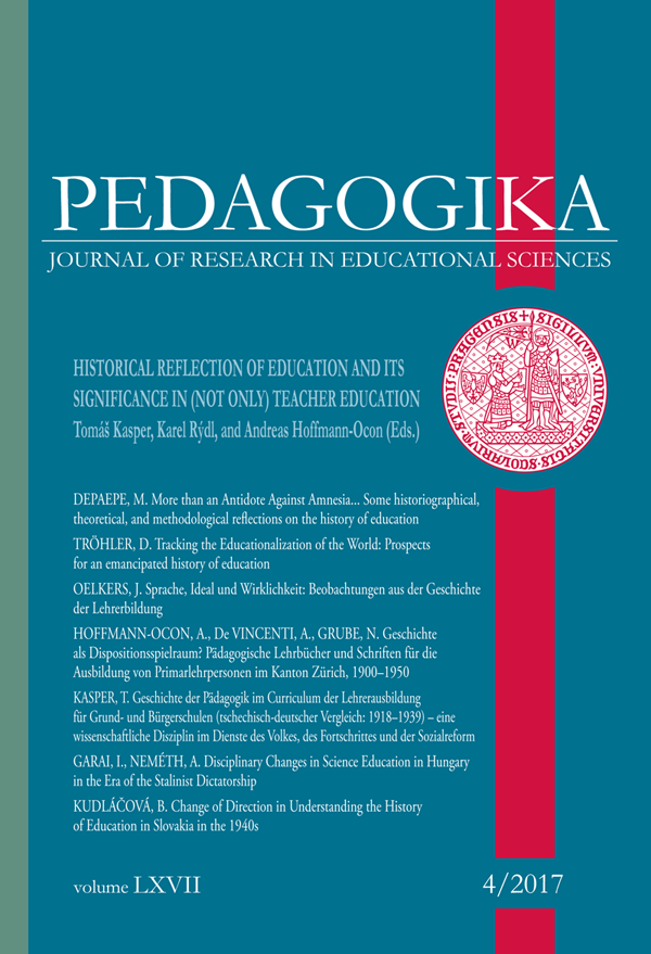 Náhled Vol 67 No 4 (2017): Historical Reflection of Education and Its Significance in (Not Only) Teacher Education